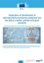 Integration of Beneficiaries of International/Humanitarian Protection into the Labour Market: Policies and Good Practice (2015)