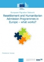 Resettlement and Humanitarian Admission Programmes in Europe - What Works? (2016)