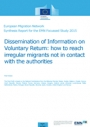 Dissemination of Information on Voluntary Return: How to Reach Irregular Migrants not in Contact with the Authorities (2015)